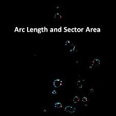 Arc Length and Sector Area