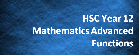 HSC Year 12 Mathematics Advanced – Functions