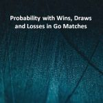 Probability with Wins, Draws and Loses in Go Matches