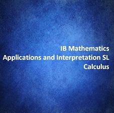 IB Mathematics Applications and Interpretation SL Calculus