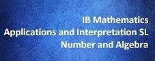 IB Mathematics Applications and Interpretation SL – Number and Algebra