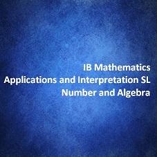 IB Mathematics Applications and Interpretation SL Number and Algebra