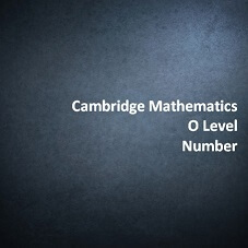 Cambridge Mathematics O Level - Number