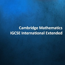 Cambridge Mathematics IGCSE International Extended