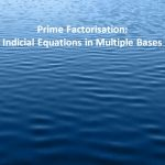 Prime Factorisation Indicial Equations in Multiple Bases