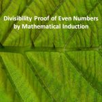 Divisibility Proof of Even Numbers by Mathematical Induction