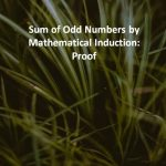 Sum of Odd Numbers by Mathematical Induction Proof