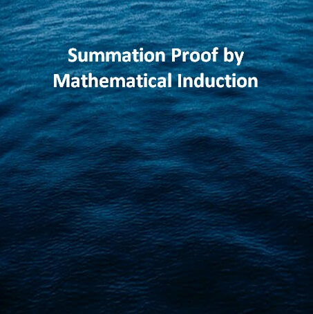 Summation Proof by Mathematical Induction